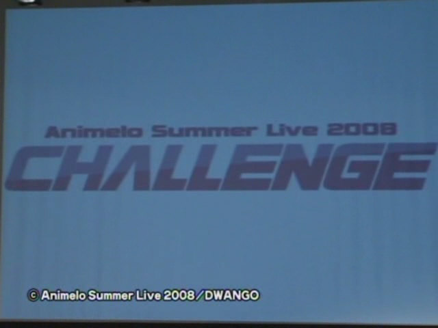 Animelo Summer Live 2008 「CHALLENGE」 01
