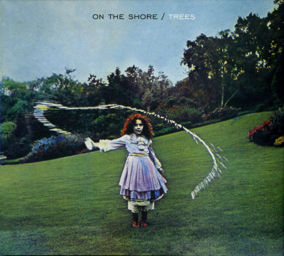 Trees [On the Shore (1970)] (2007 Reissued & Remastered)